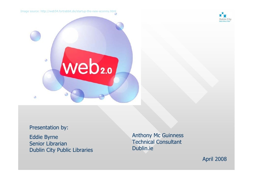 Image source: http://web54.fortrabbit.de/startup-the-new-econmy.html           Presentation by:       Eddie Byrne         ...