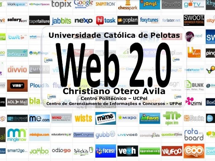 <ul>Christiano Otero Avila Centro Politécnico – UCPel <li>Centro de Gerenciamento de Informações e Concursos - UFPel </li>...