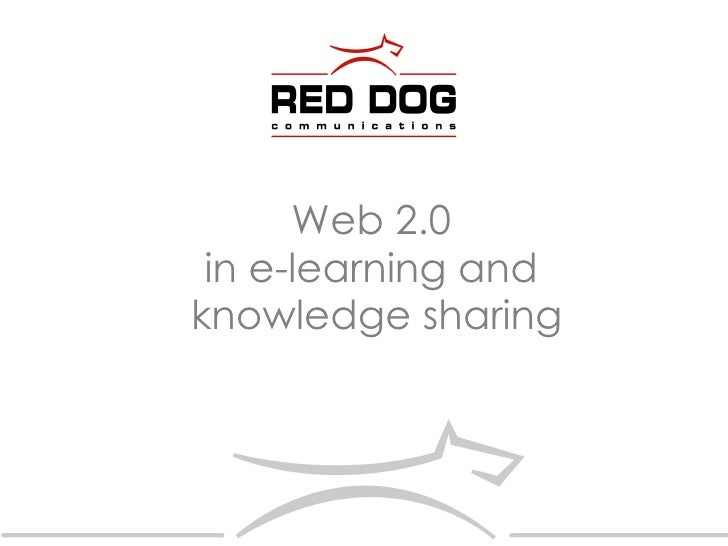 Web 2.0  in e-learning and  knowledge sharing