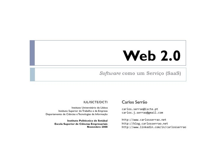 Web 2.0                                               Software como um Serviço (SaaS)                                     ...