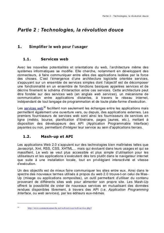 Partie 2 : Technologies, la révolution douce Partie 2 : Technologies, la révolution douce 1. Simplifier le web pour l'usag...