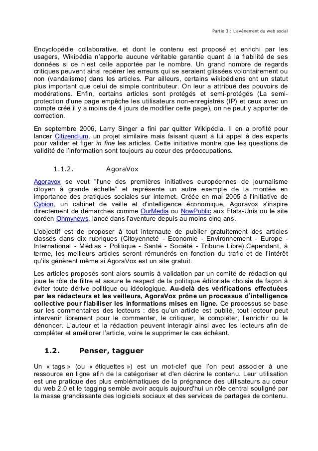 Partie 3 : L'avènement du web social Encyclopédie collaborative, et dont le contenu est proposé et enrichi par les usagers...