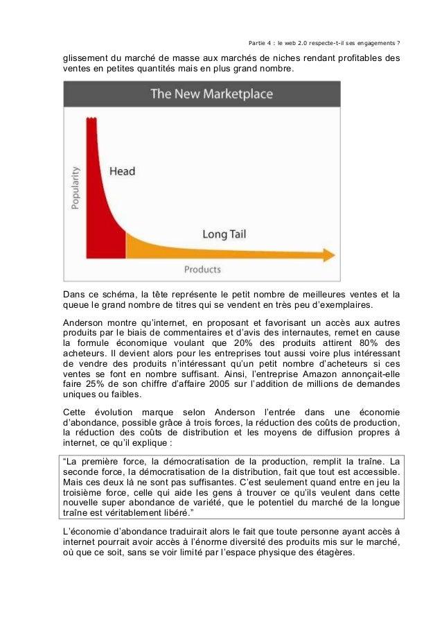 Partie 4 : le web 2.0 respecte-t-il ses engagements ? glissement du marché de masse aux marchés de niches rendant profitab...