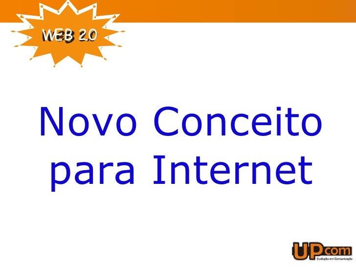 Novo Conceito para Internet