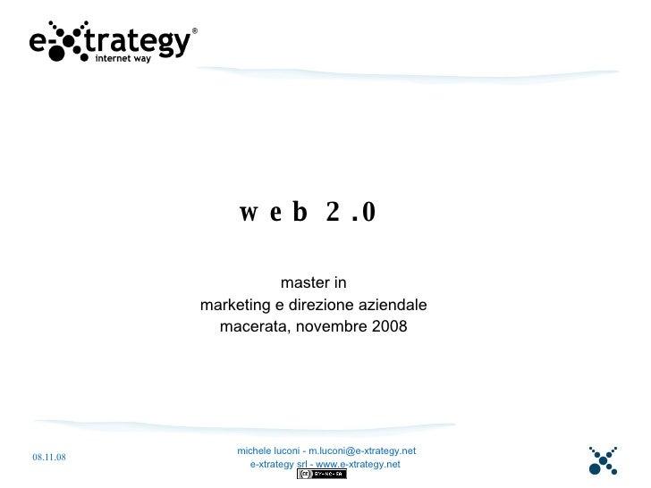 web 2.0 master in marketing e direzione aziendale macerata, novembre 2008