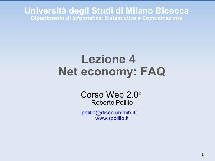 Università degli Studi di Milano Bicocca Dipartimento di Informatica, Sistemistica e Comunicazione <ul><li>Lezione 4 Net e...