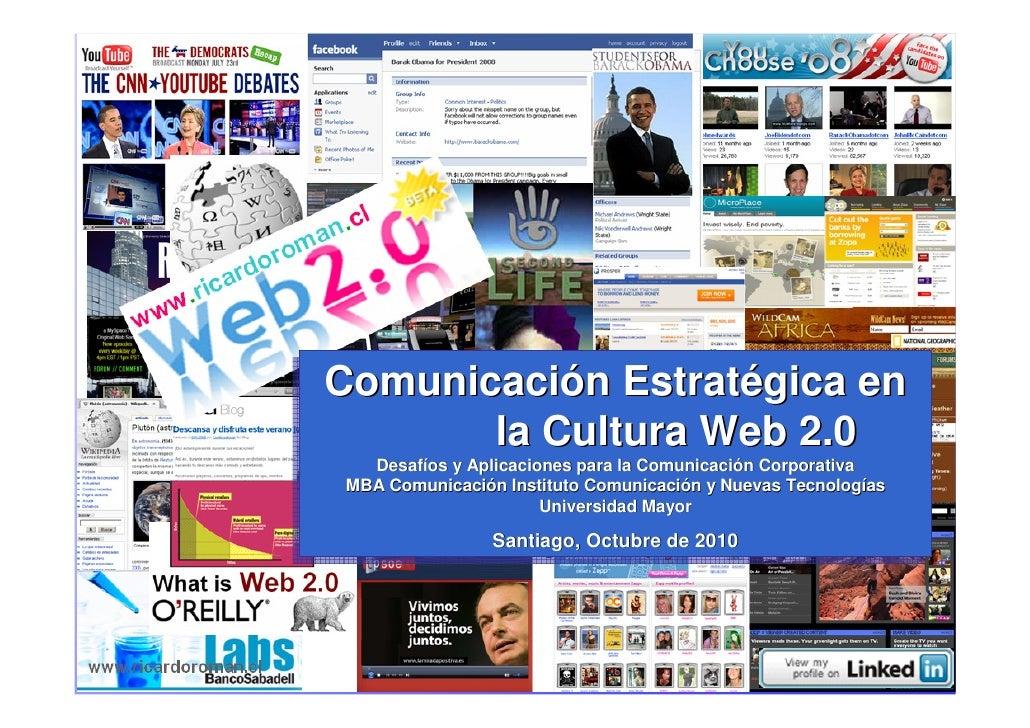 Comunicación Estratégica en Comunicación Estratégica en                 la Cultura Web 2.0                la Cultura Web 2...