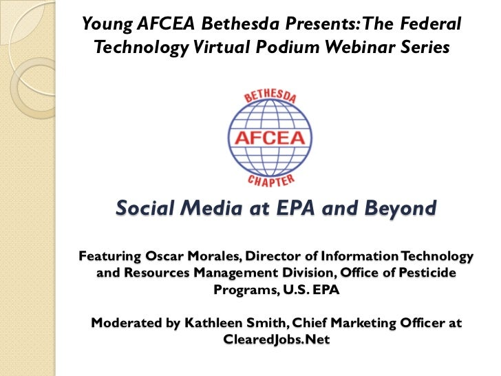 Young AFCEA Bethesda Presents: The Federal Technology Virtual Podium Webinar Series     Social Media at EPA and BeyondFeat...