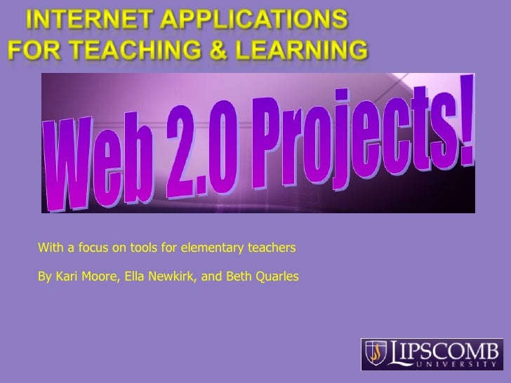 With a focus on tools for elementary teachers  By Kari Moore, Ella Newkirk, and Beth Quarles