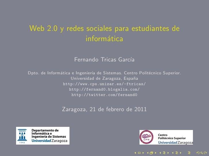Web 2.0 y redes sociales para estudiantes de                inform´tica                       a                      Ferna...