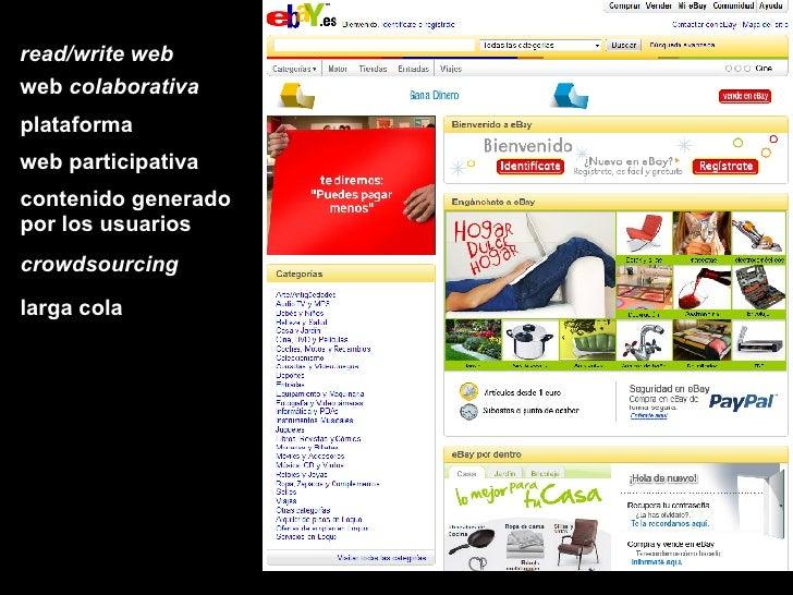read/write web web  colaborativa plataforma web participativa contenido generado por los usuarios crowdsourcing larga cola