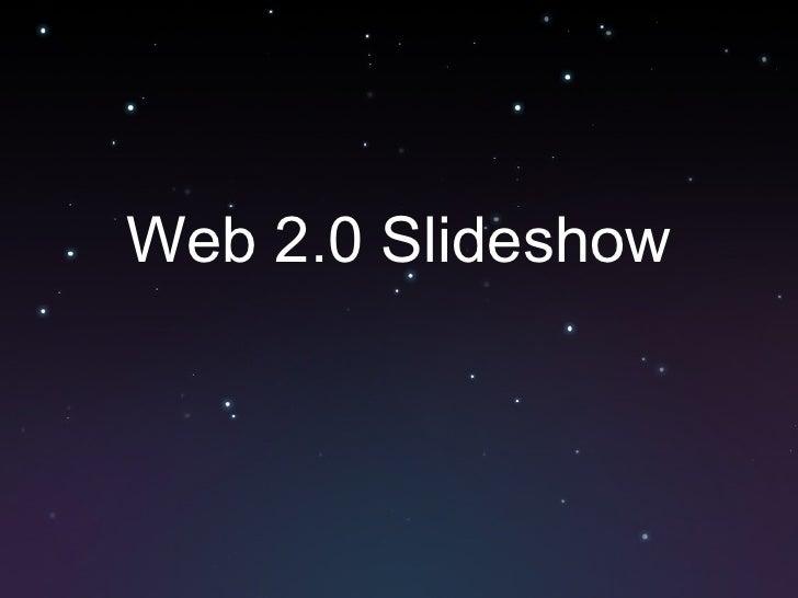 Web 2.0 Slideshow