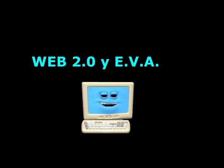 WEB 2.0 y E.V.A.