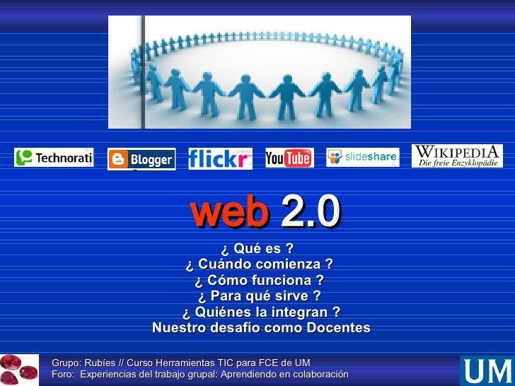 Grupo: Rubíes // Curso Herramientas TIC para FCE de UM  Foro:  Experiencias del trabajo grupal: Aprendiendo en colaboració...