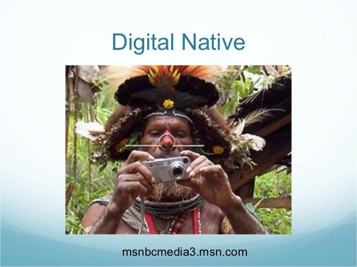 Digital Native msnbcmedia3.msn.com