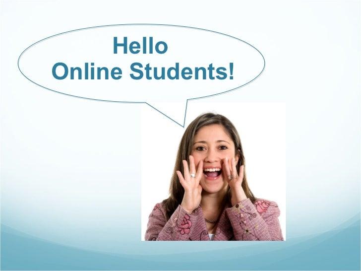 Hello  Online Students!
