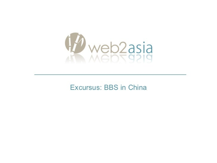 Excursus: BBS in China