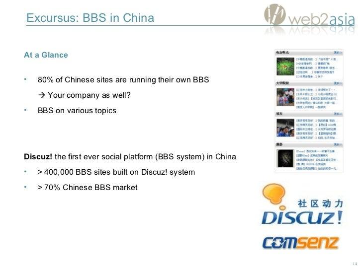 <ul><li>At a Glance </li></ul><ul><li>80% of Chinese sites are running their own BBS </li></ul><ul><li>   Your company as...