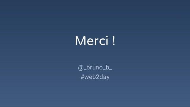 Merci ! @_bruno_b_ #web2day