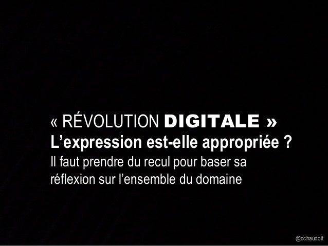 Révolution Digitale vs. DIGITAgiLE - Web2Day 2014 Slide 3