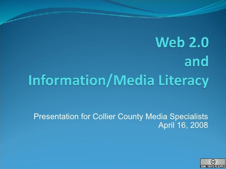Presentation for Collier County Media Specialists April 16, 2008