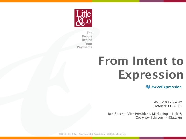From Intent to   Expression                            #w2eExpression                              Web 2.0 Expo/NY        ...