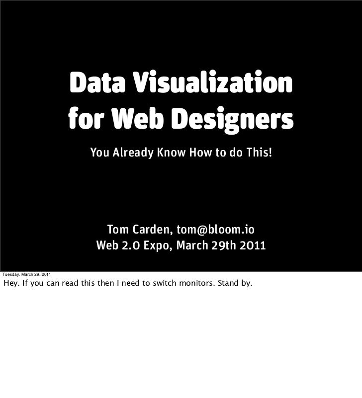 Data Visualization                          for Web Designers                           You Already Know How to do This!  ...