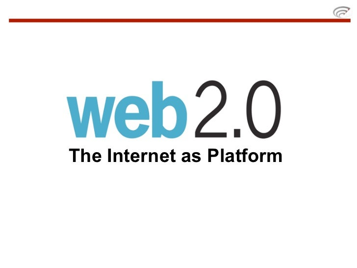 """Web 2.0   Internet Operating System   """"You keep using that word. I do not think it  means what you think it means."""""""