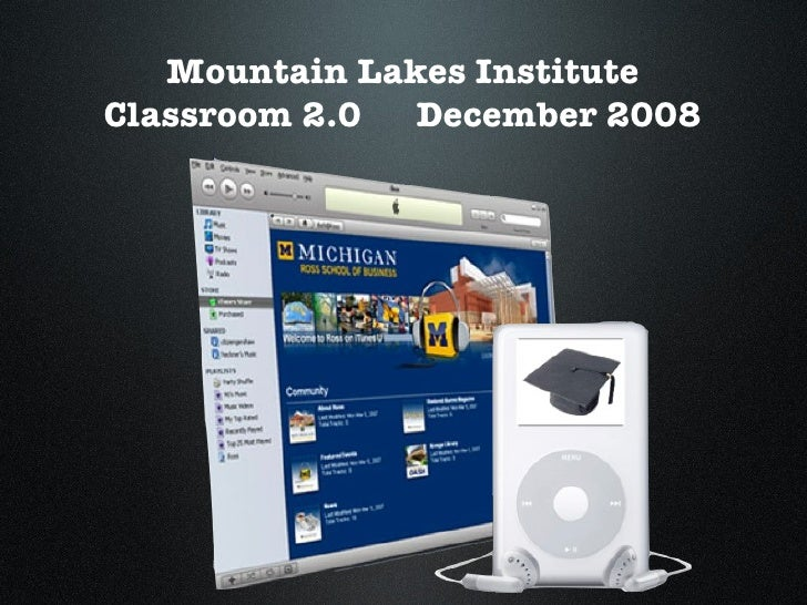 Mountain Lakes Institute Classroom 2.0  December 2008