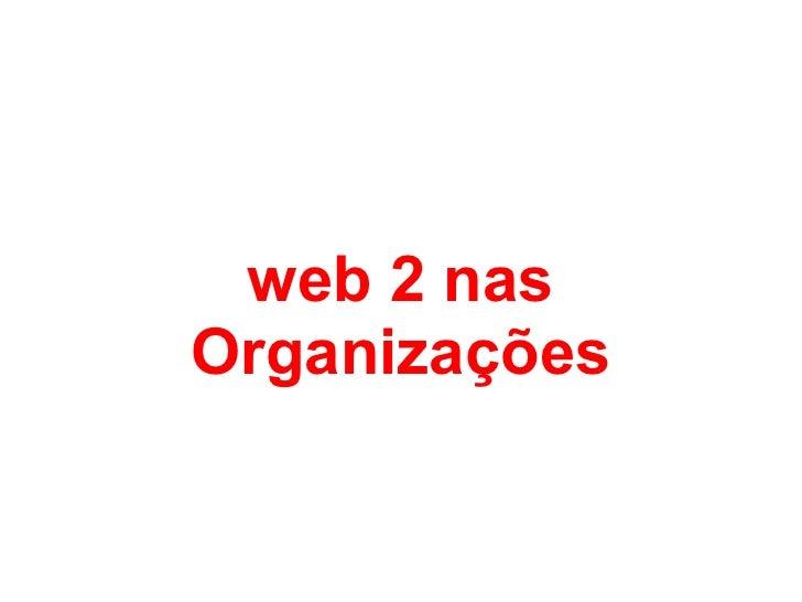 web 2 nas Organizações