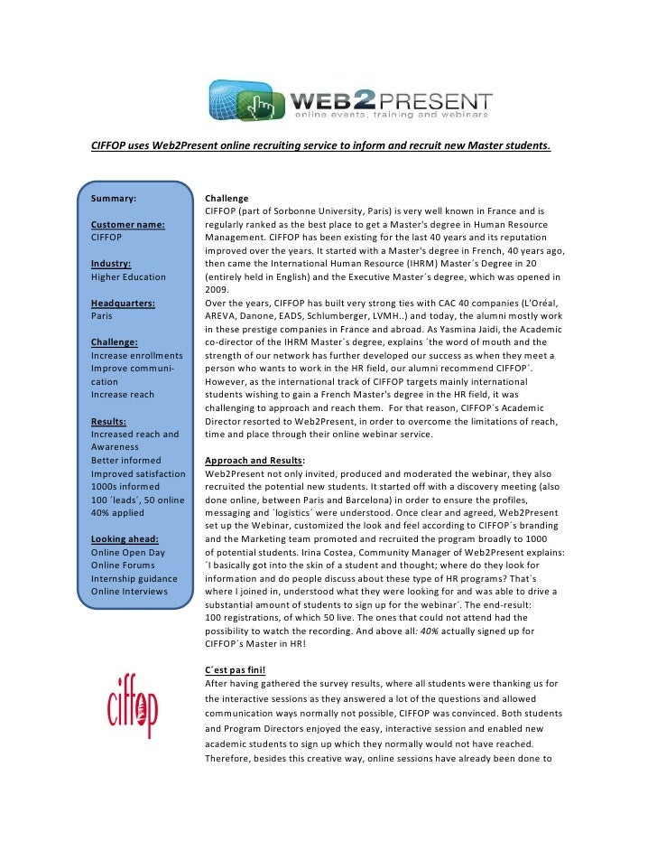 CIFFOP uses Web2Present online recruiting service to inform and recruit new Master students.Summary:                 Chall...