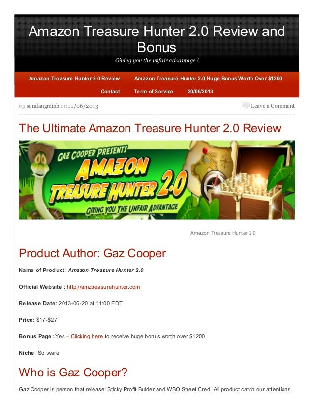Amazon Treasure Hunter 2.0 Review andBonusGiving you the unfair advantage !Leave a Commentby sondangminh on 11/06/2013The ...