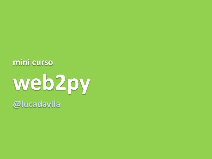 mini cursoweb2py@lucadavila