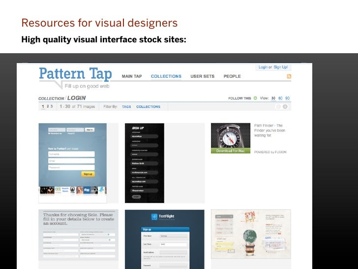 Resources for visual designersHigh quality visual interface stock sites:                                             104