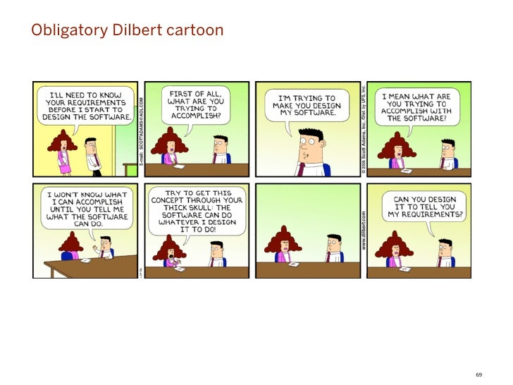 Obligatory Dilbert cartoon                             69