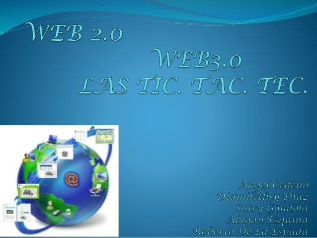 LAS T.I.C.  Las tecnologías de la información y la comunicación (TIC), a veces denominadas nuevas tecnologías de la infor...