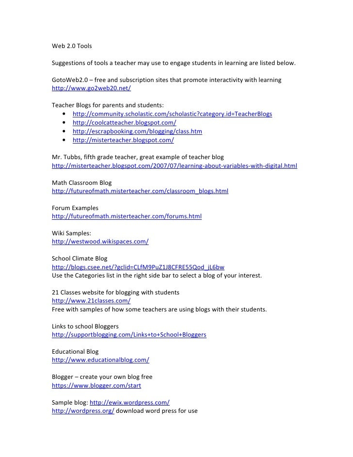 Web 2.0 Tools  Suggestions of tools a teacher may use to engage students in learning are listed below.  GotoWeb2.0 – free ...