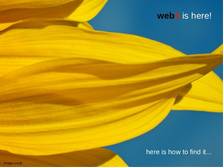 web3 is here!               here is how to find it...Image credit