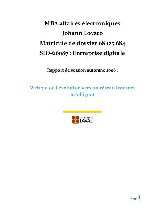 MBA affaires électroniques              Johann Lovato    Matricule de dossier 08 125 684    SIO-66087 : Entreprise digital...