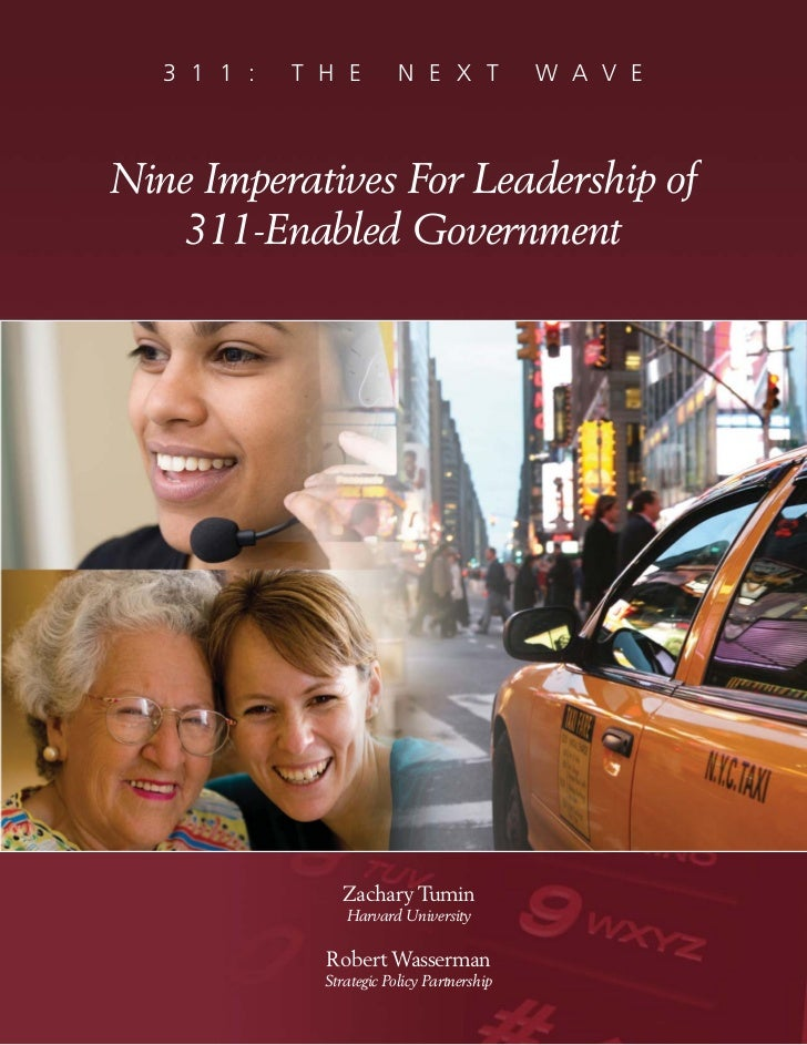 3 1 1 :   T H E         N E X T            W A V ENine Imperatives For Leadership of   311-Enabled Government             ...
