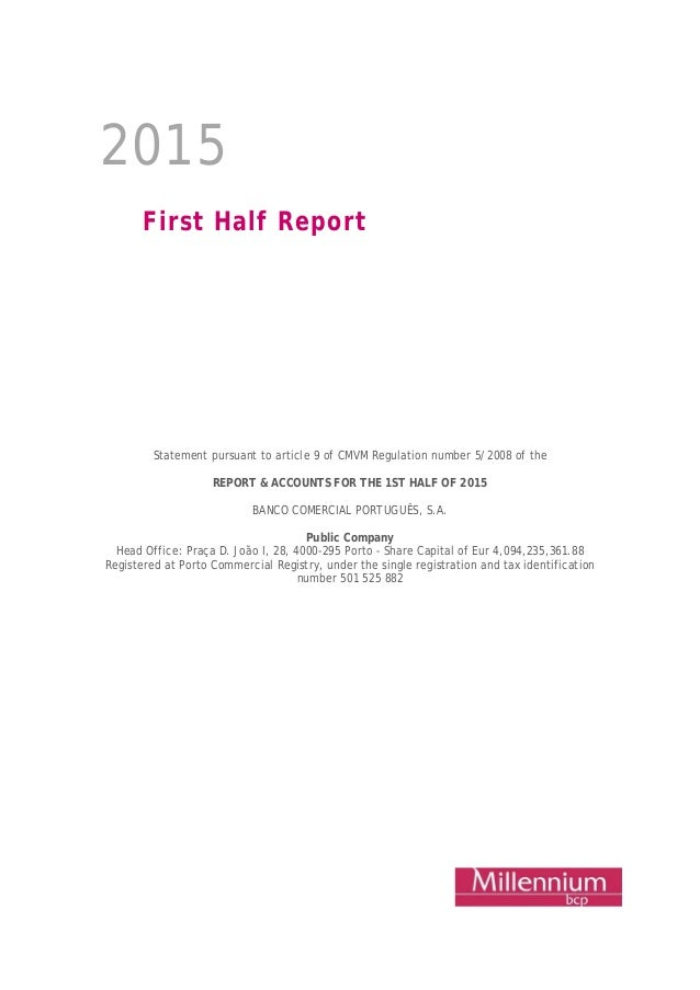 b9d8f3b14 2015 First Half Report Statement pursuant to article 9 of CMVM Regulation  number 5/2008 ...
