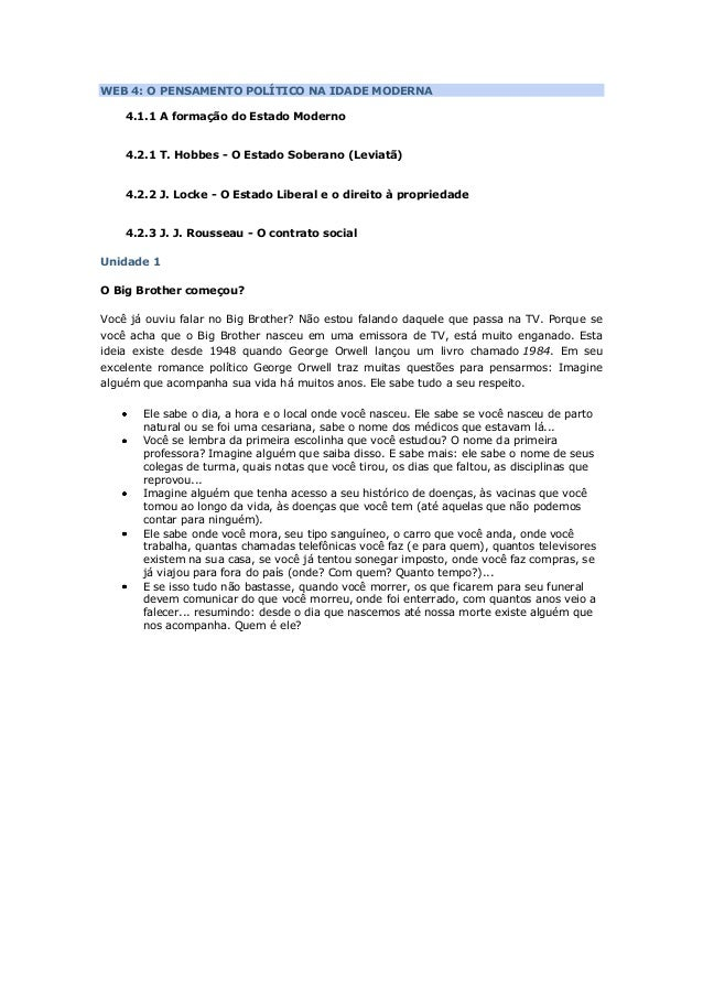 WEB 4: O PENSAMENTO POLÍTICO NA IDADE MODERNA 4.1.1 A formação do Estado Moderno 4.2.1 T. Hobbes - O Estado Soberano (Levi...