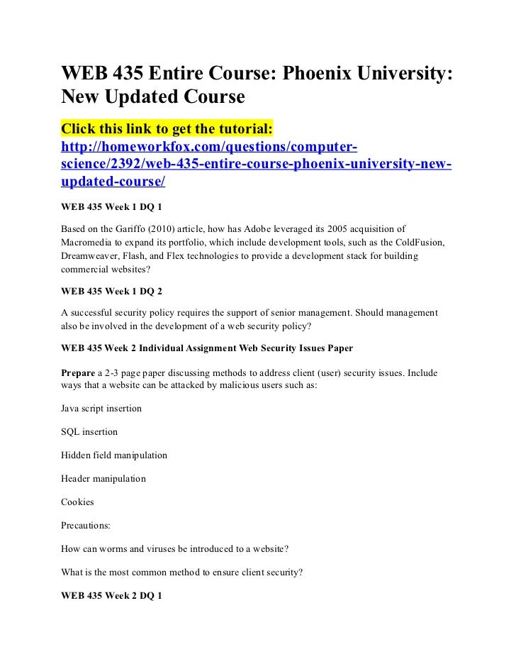 WEB 435 Entire Course: Phoenix University:New Updated CourseClick this link to get the tutorial:http://homeworkfox.com/que...