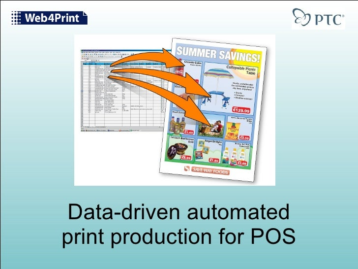 Data-driven automated print production for POS
