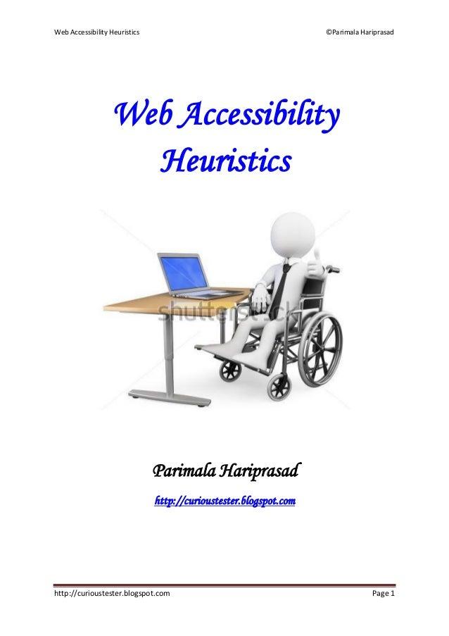 Web Accessibility Heuristics                                       ©Parimala Hariprasad                  Web Accessibility...