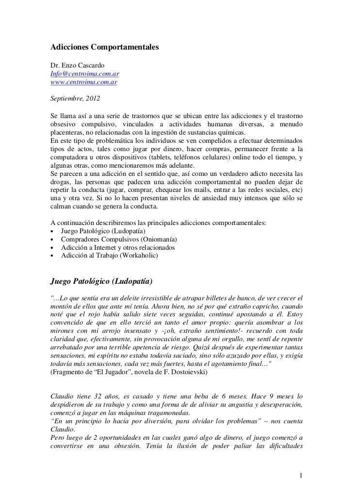 Adicciones ComportamentalesDr. Enzo CascardoInfo@centroima.com.arwww.centroima.com.arSeptiembre, 2012Se llama así a una se...