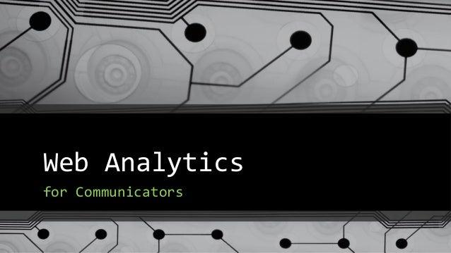 Web Analytics for Communicators