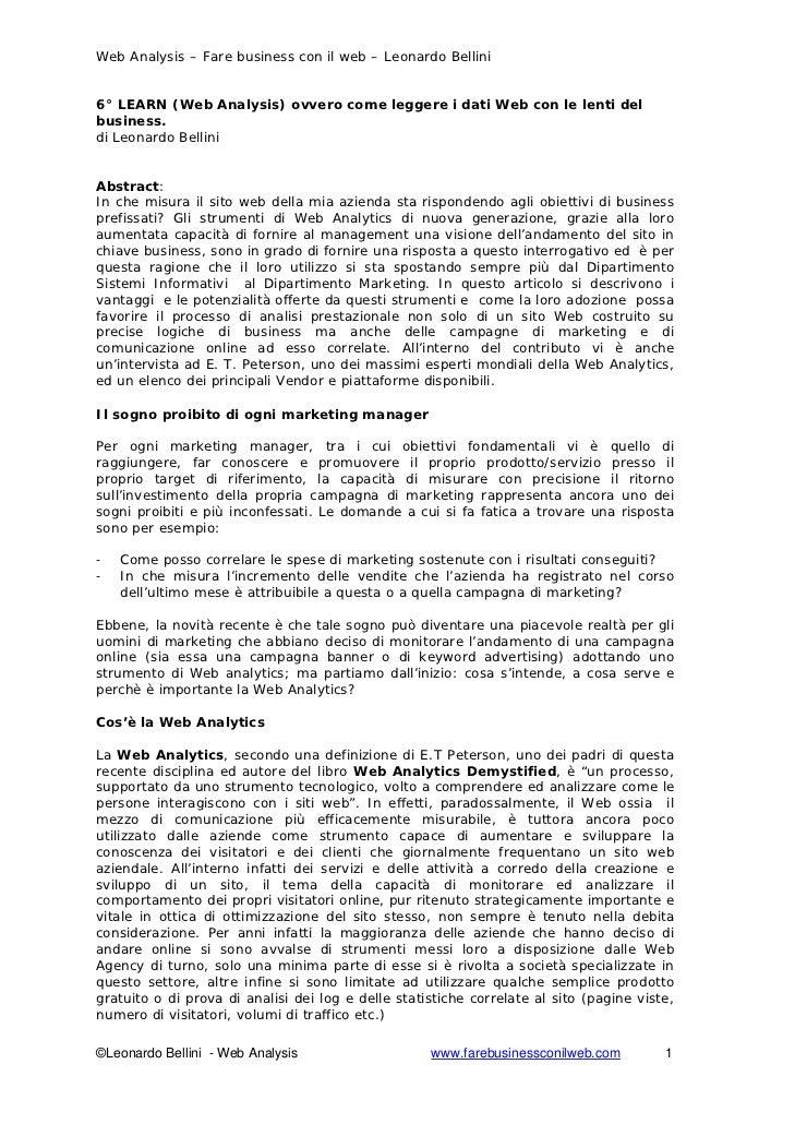Web Analysis – Fare business con il web – Leonardo Bellini   6° LEARN (Web Analysis) ovvero come leggere i dati Web con le...