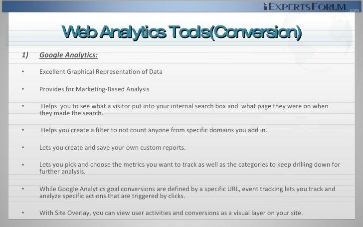 <ul><li>Google Analytics: </li></ul><ul><li>Excellent Graphical Representation of Data </li></ul><ul><li>Provides for Mark...