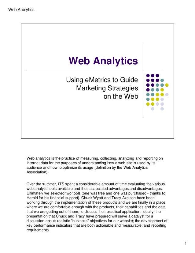 Web Analytics                                  Web Analytics                                Using eMetrics to Guide       ...